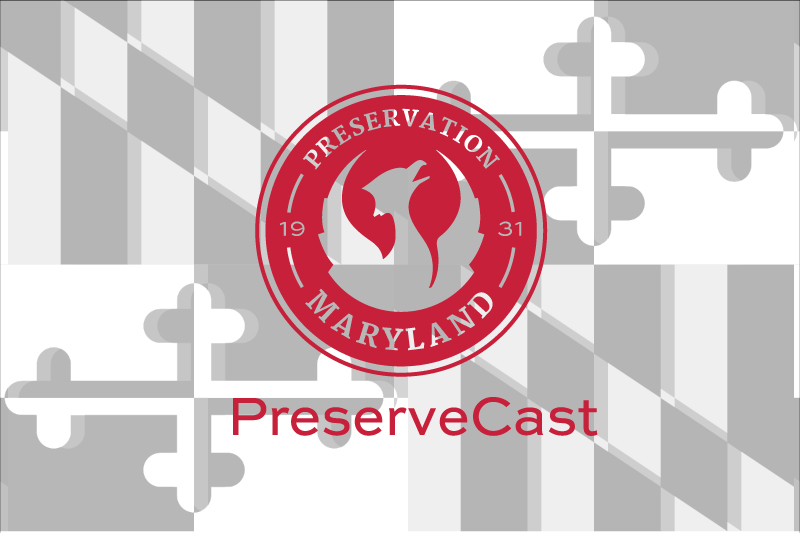 Preservation Maryland PreserveCast with Nakita Reed