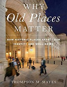 why-old-places-matter