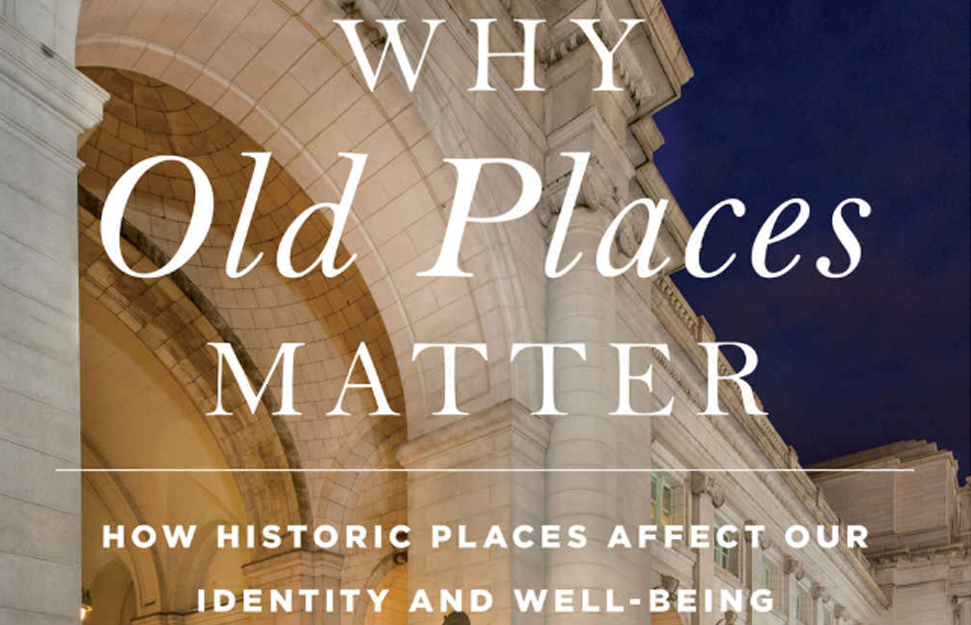 Encore-Sustainable-Design-Resource-Why-Old-Places-Matter-header