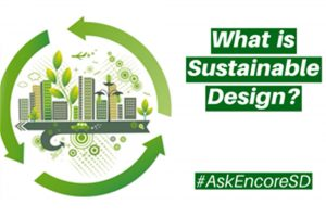 Encore-Sustainable-Design-Ask-Encore-What-is-Sustainable-Design--hjpg